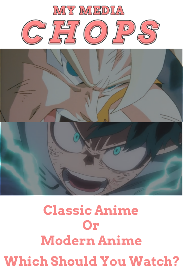 Classic or Modern Anime