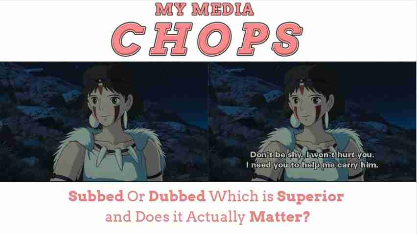 Subbed Vs Dubbed