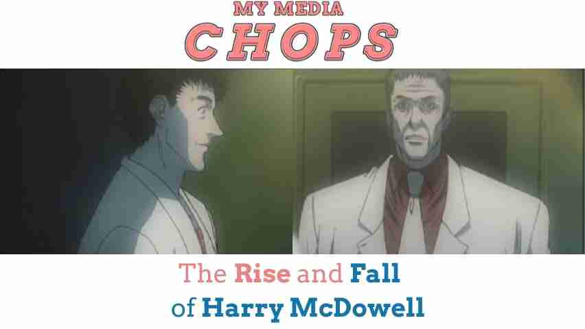 The Rise and Fall of Harry McDowell Feature Image