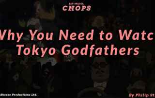 Why you should Watch Tokyo Godfathers Feature Image