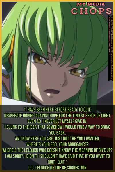 C.C. encouraging Lelouch to not give up during their fight against Zilhkstan. Code Geass Lelouch of the Re;surrection